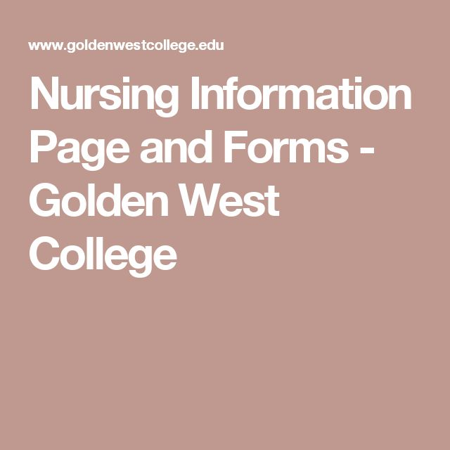 Nursing Information Page and Forms - Golden West College