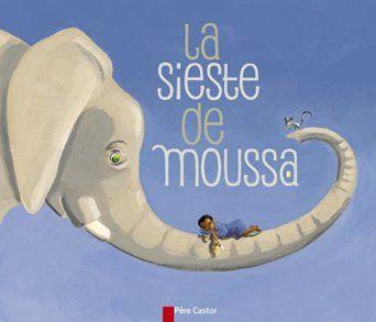 La Sieste de Moussa - Zemanel - Amazon.fr - Livres