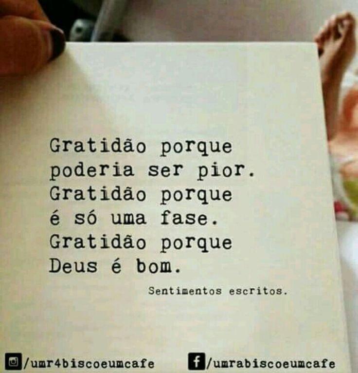 GRATIDÃO porque a vida É AGORA, e tudo pode ser refeito e desfeito.