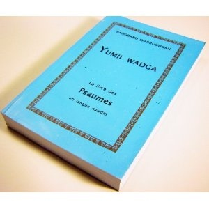 Yumii Wadga / The Book of Psalms in Nawdm Language / Le livre des Psaumes en langue nawdm / Sangband Wadbuudgan / Nawdm population is 146,000 in Togo, Africa   $49.99