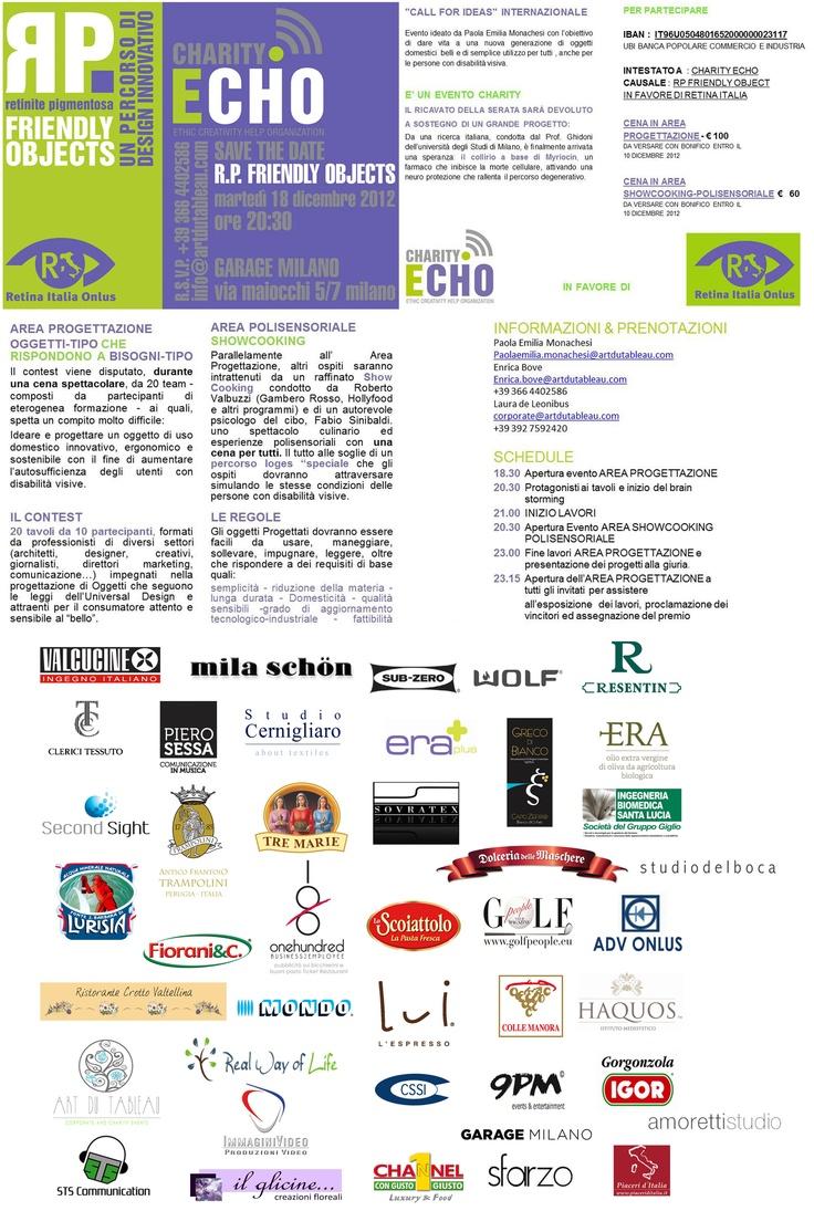 ancora un aggiornamento sugli Sponsors & Partners dell'Evento RP FRIENDLY OBJECTS - in favore di RETINA ITALIA.   MOLTI DI VOI MI CHIEDONO SE POSSONO PAGARE ALL'ENTRATA NEL CASO DI MANCANZA DI TEMPO PER BONIFICO ...... CERTO , è PREDISPOSTA UNA POSTAZIONE CHE VI CONSEGNERA DIRETTAMENTE ANCHE IL PACCO CON I REGALI E VI CONDURRA ALLA CENA E AI GIOCHI....
