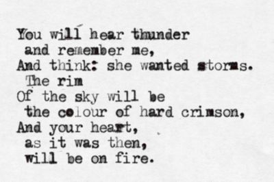 You Will Hear Thunder by Anna Akhmatova... Tattoo quote *first part