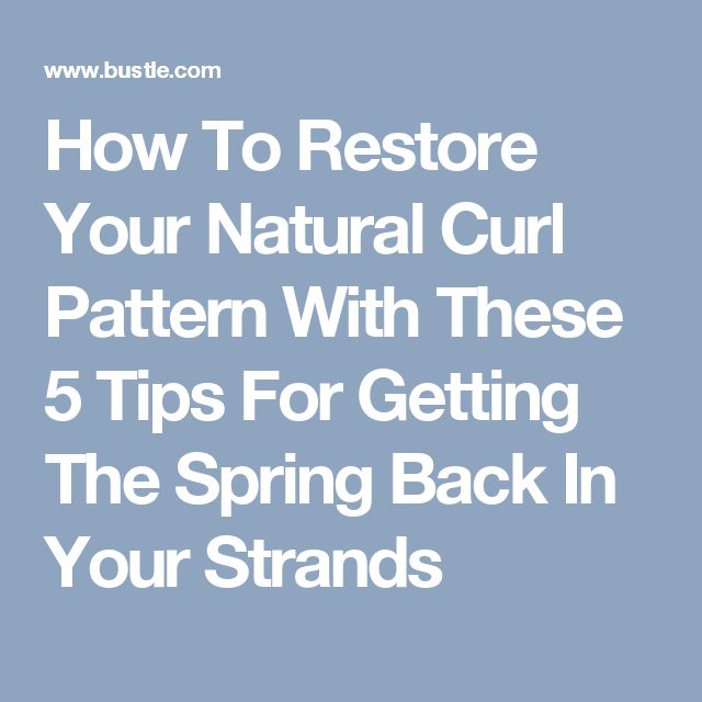 Getting Natural Curl Pattern Back