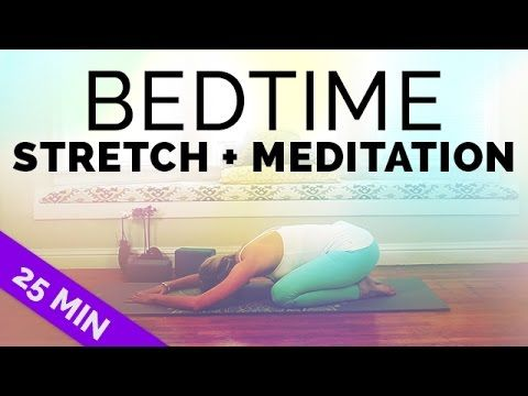Yoga Before Bed: Stretching & Meditation Before Sleep for All Levels (25 Mins) - YouTube
