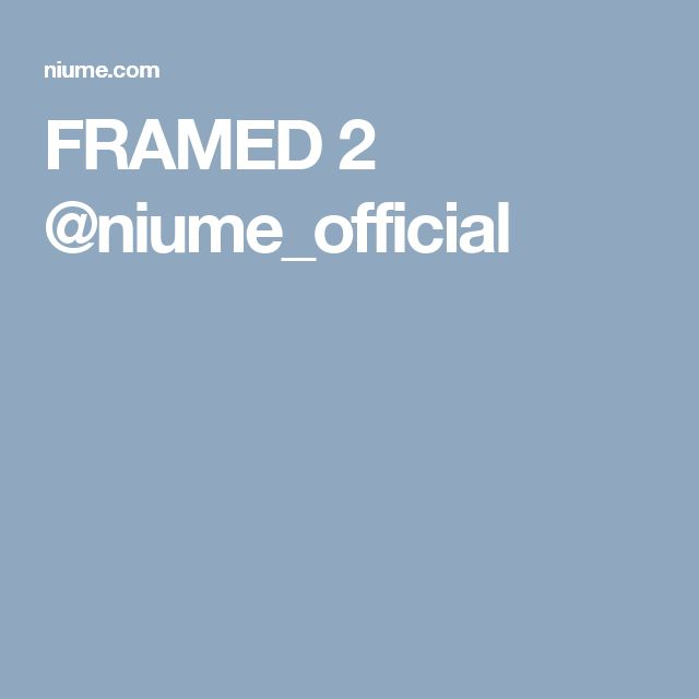 FRAMED 2 @niume_official