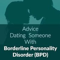 Dating Someone With Borderline Personality Disorder   super realistic, non biased article on dating a BPD partner