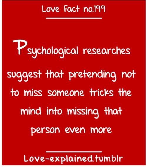 Love facts / So true… (love,miss,missing,so true,psychology,did you know,fact,facts,ex,breakup)