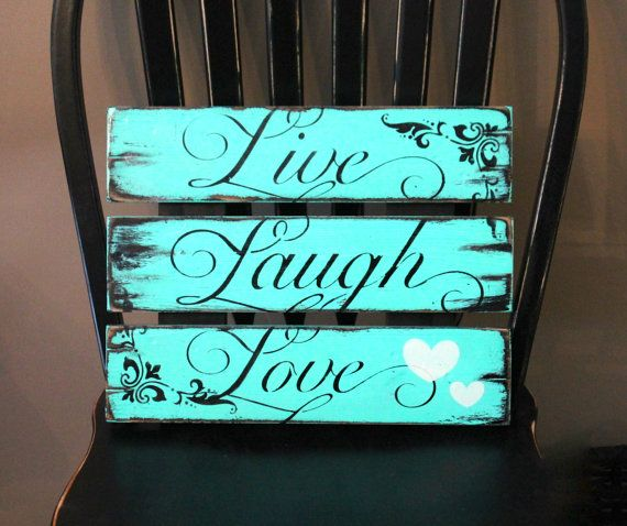 Live Laugh Love Sign Rustic Wooden Distressed By Signsbylaur I Can Make This Pinterest Signs And