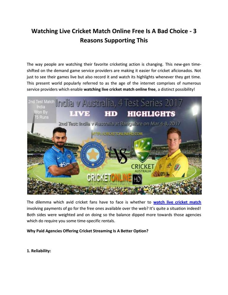 Watching live cricket match online free is a bad choice 3 reasons supporting this