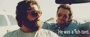 the hangover: Laughing, Ruhtard, Ruh Tard, Quote, Funny, Movie, Things, The Hangover, Random Pin