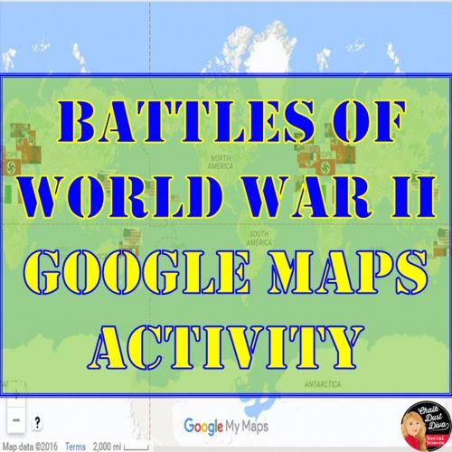 World War II BATTLES - Google Maps Activity (Common-Core)   TES.COM ...