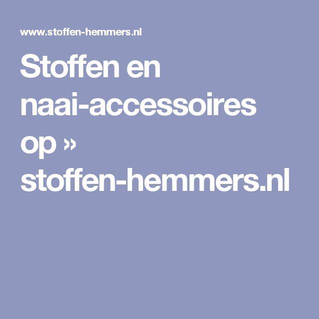 Stoffen en naai-accessoires op » stoffen-hemmers.nl