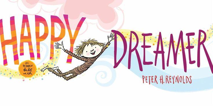 Happy Dreamer with Peter H. Reynolds Jacob Burns Film Center Pleasantville, NY April 29