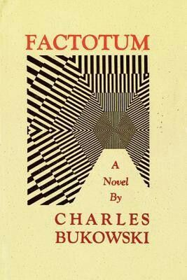Factotum Charles Bukowski