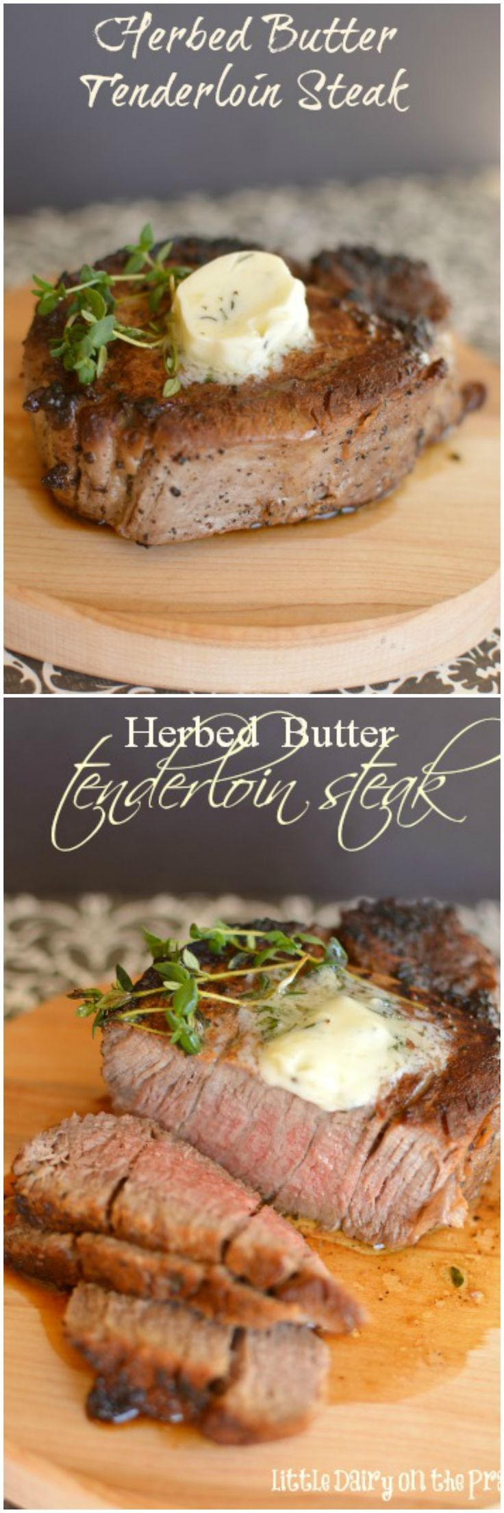 Herbed Butter Tenderloin Steak is melt in your mouth tender, has the best savory flavors, and is made exactly like they make them in your favorite restaurant!