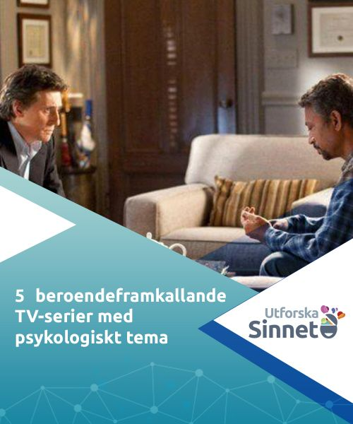 5 beroendeframkallande TV-serier med psykologiskt tema   Många har spenderat sena nätter med att se på de senaste avsnitten av beroendeframkallande TV-serier. Om du letar efter en ny har vi några heta tips.
