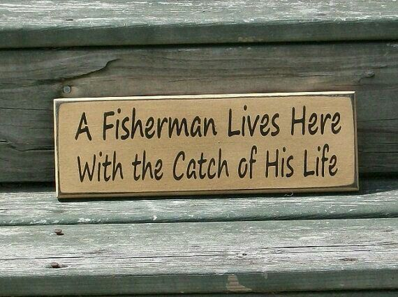 A Fisherman Lives Here with the Catch of His Life- Primitive Rustic Painted Wall Sign, Fishing Sign,