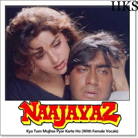 http://hindikaraokesongs.com/kya-tum-mujhse-pyar-karte-ho-with-female-vocals-naajayaz.html   Name of Song - Kya Tum Mujhse Pyar Karte Ho (With Female Vocals) Album/Movie Name - Naajayaz Name Of Singer(s) - Kumar Sanu, Alka Yagnik Released in Year - 1995 Music Director of Movie - Anu Malik...