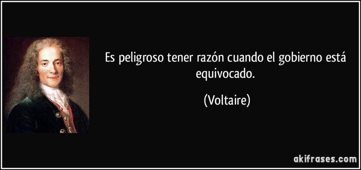 frase-es-peligroso-tener-razon-cuando-el-gobierno-esta-equivocado-voltaire-141156.jpg (850×400)