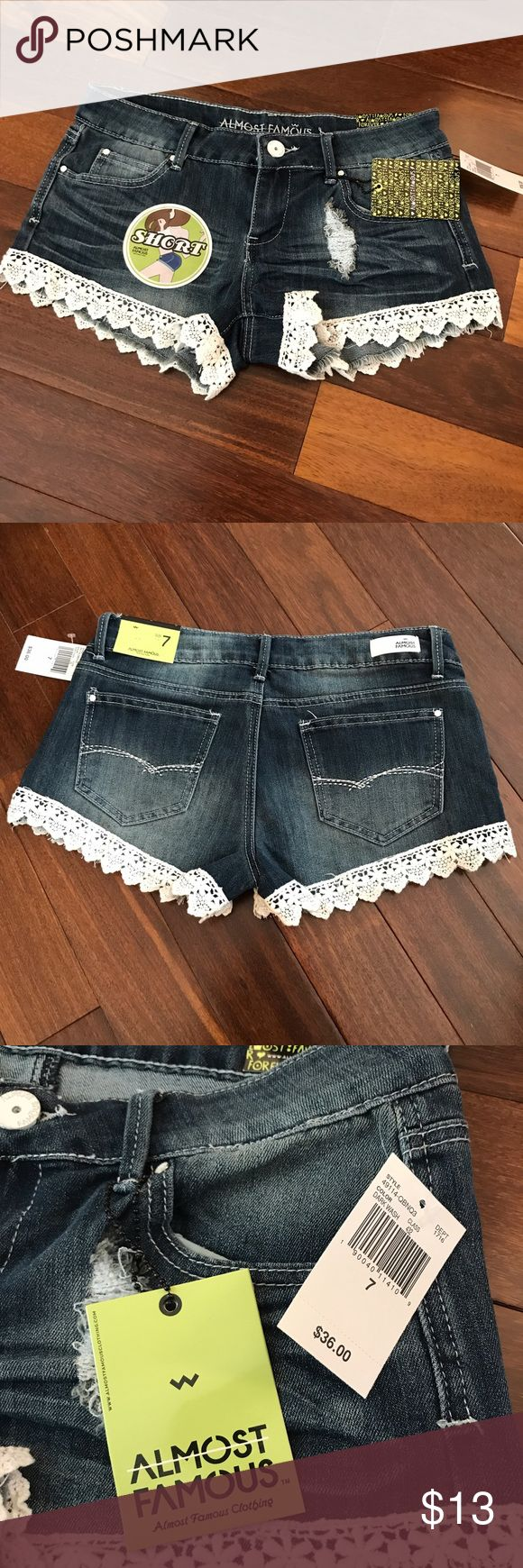Almost Famous lace hem shorts Almost Famous lace hem shorts. New with tags. Made of 67% cotton,32% polyester and 1% spandex. Size 7. Almost Famous Shorts Jean Shorts