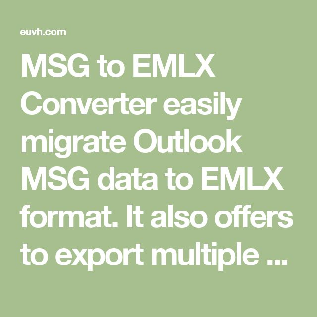 MSG to EMLX Converter easily migrate Outlook MSG data to EMLX format. It also offers to export multiple MSG files and import all MSG files directly to Mac Mail.