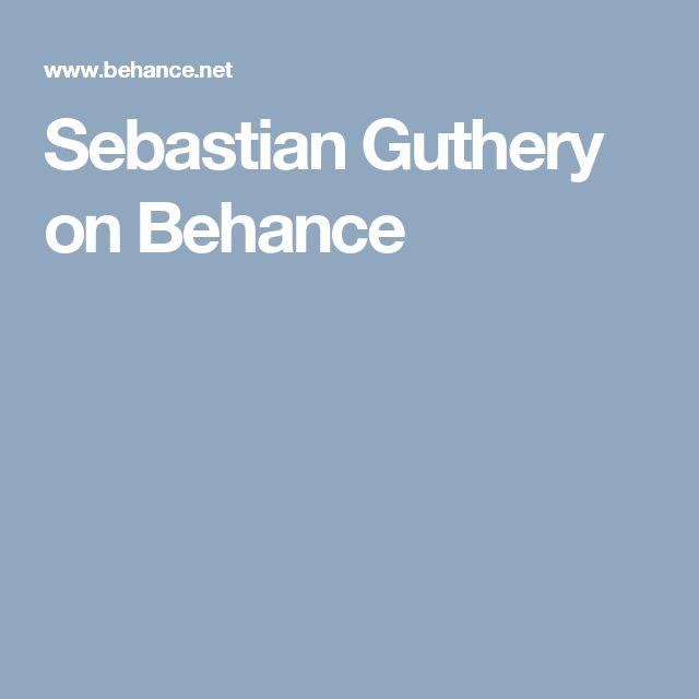 Sebastian Guthery on Behance