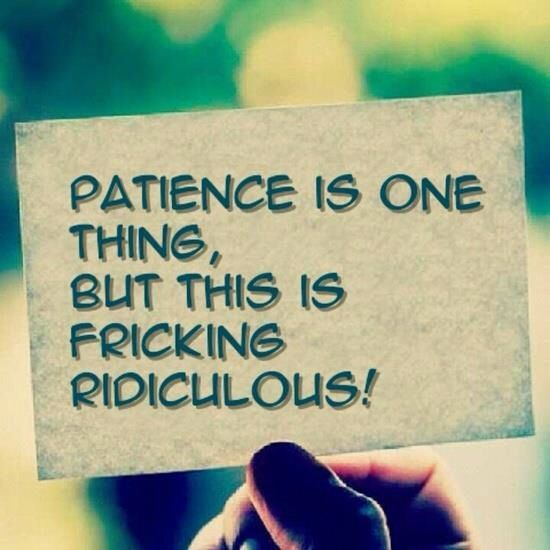 1tired of waiting quotes - photo #13