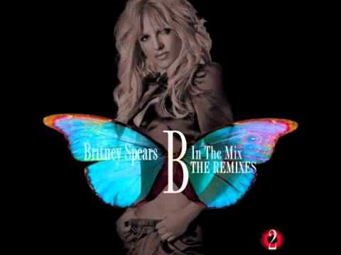 Britney Spears - Gimme More [Kaskade Club Mix] B In the Mix: The Remixes Vol 2 - YouTube