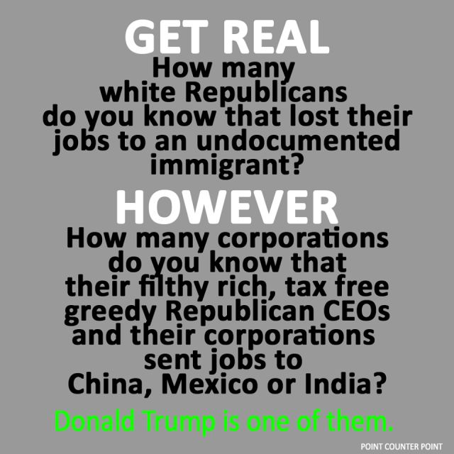 Americans lost their jobs to LEGAL Chinese and Mexican citizens BECAUSE the corporate owners MOVED the jobs to where they didn't have to pay a living wage, just so they could increase their profit margins.