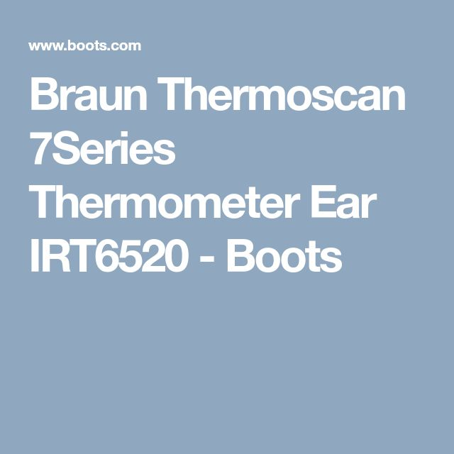 Braun Thermoscan 7Series Thermometer Ear IRT6520 - Boots