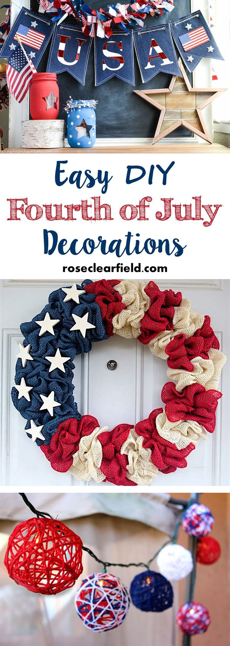 Easy DIY Fourth of July Decorations | http://www.roseclearfield.com