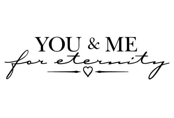YOU & ME for eternity Vinyl Decal for Wall, Glass, Mirror, Bedroom, Living Room, Couple, Marriage, Love, Wife & Husband, etc