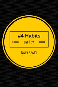 #4 Habits used by Navy SEALS