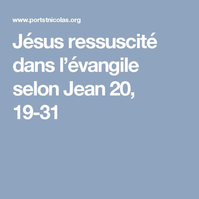 Jésus ressuscité dans l'évangile selon Jean 20, 19-31