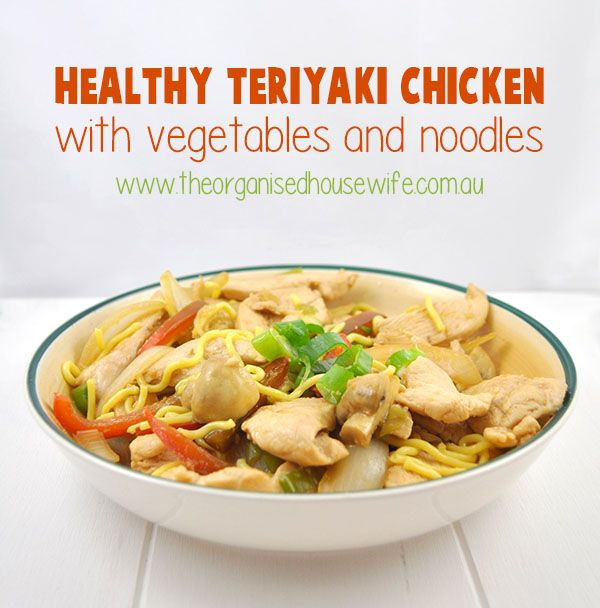 Healthy Teriyaki Chicken with vegetables and noodles