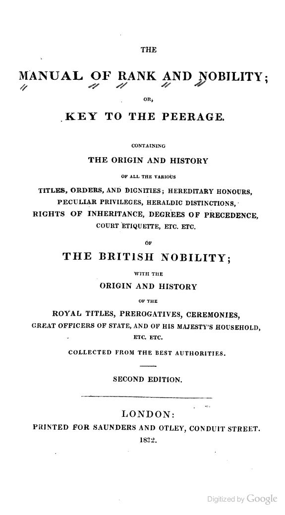 The Manual of Rank and Nobility, Or Key to the Peerage: 1832