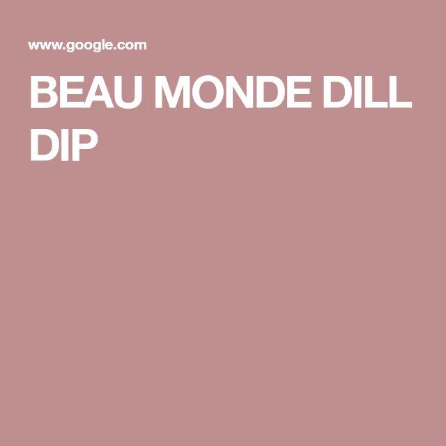BEAU MONDE DILL DIP