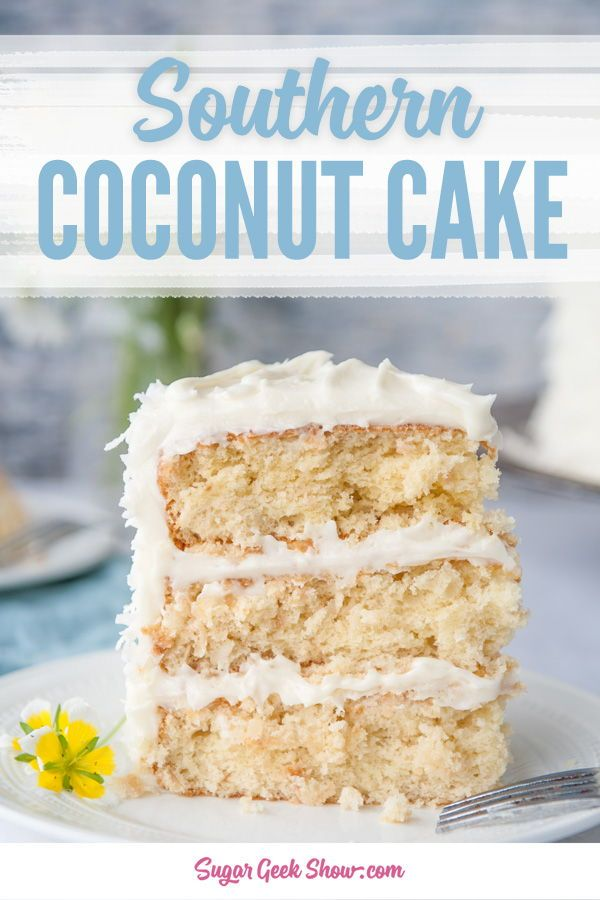 Southern Coconut Cake With Coconut Cream Cheese Frosting Recipe Best Cake Recipes Coconut Cake Recipe Coconut Cream Cheese Frosting
