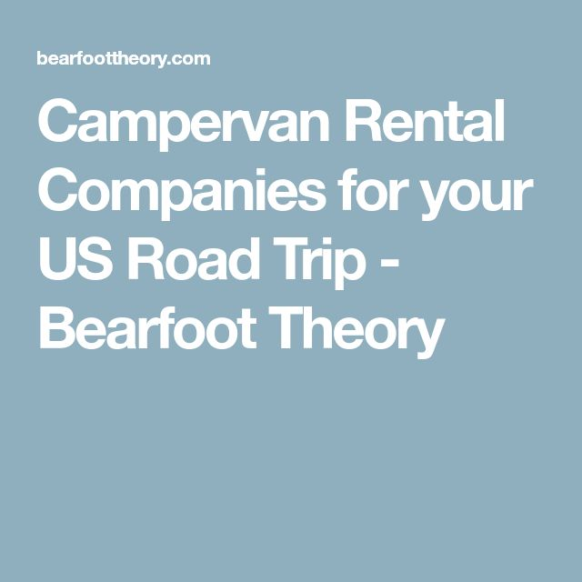 Campervan Rental Companies for your US Road Trip - Bearfoot Theory