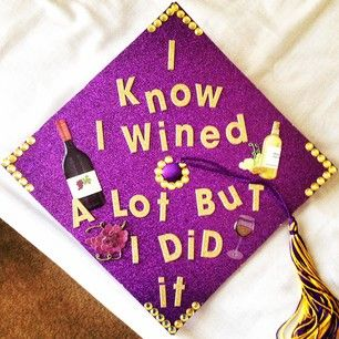 You're not denying anything about your experience.   27 Ingenious Ways To Decorate Your Graduation Cap
