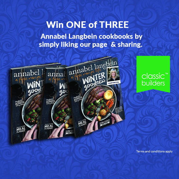 Join us on Facebook to win one of three Annabel Langbein's Winter Goodness Cookbooks NOW!  All you have to do is go to www.facebook.com/classicbuildersnz and like our Facebook page and share this post. Competition ends 16 August 2015. T & C Apply.  #ClassicBuilders