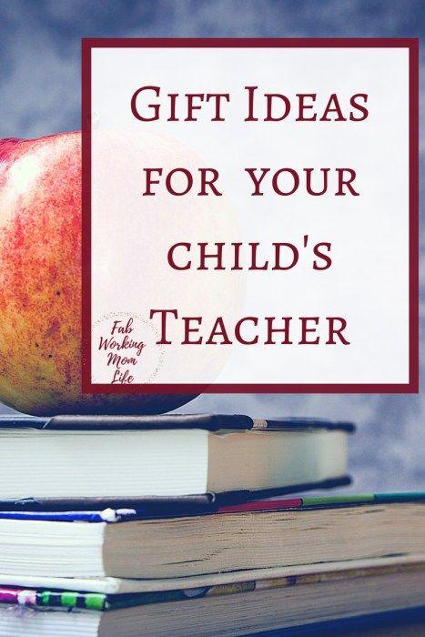Gift ideas for your child's Teacher