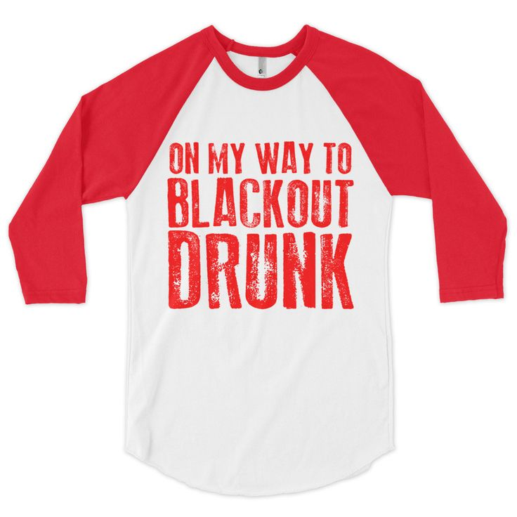 On My Way To Blackout Drunk Baseball Tee