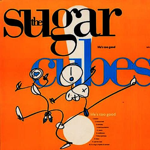 USED VINYL RECORD 12 inch 33 rpm vinyl LP Released in 1988, Life's Too Good is the debut studio album by Icelandic alternative rock group the Sugarcubes (Elektra/Asylum Records 60801-1) Side 1: Traito
