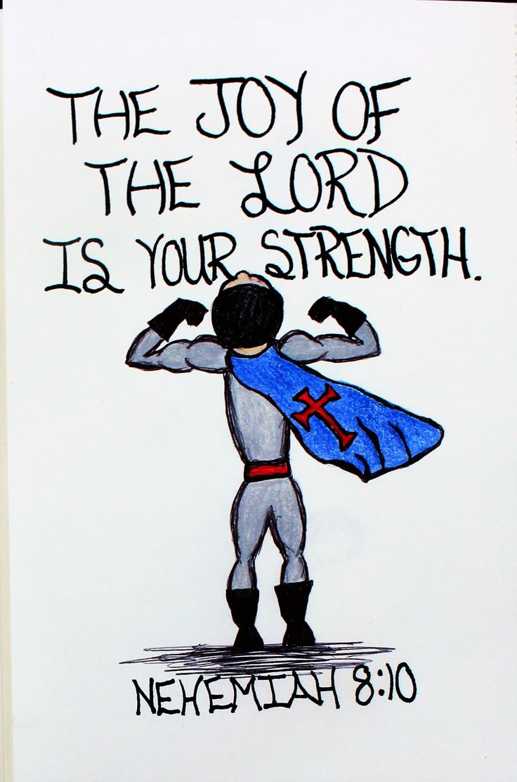 """""""The Joy of the Lord is your strength."""" Nehemiah 8:10 (Scripture Doodle of encouragement)"""