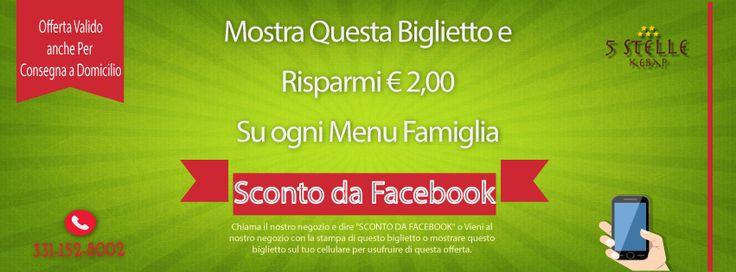 """5 stelle Pizza & #Kebab  presentando una splendida offerta. Risparmio € 2,00 su OGNI Menu Famgilia. Chiama Il Nostro #Pizzeria   e dire """"SCONTO DA FACEBOOK"""" o Vieni al nostro negozio con la stampa of this biglietto o mostrare this biglietto sul tuo cellulare per usufruire di this offerta. This Offerta Valido Anche per Consegna a Domicilio."""