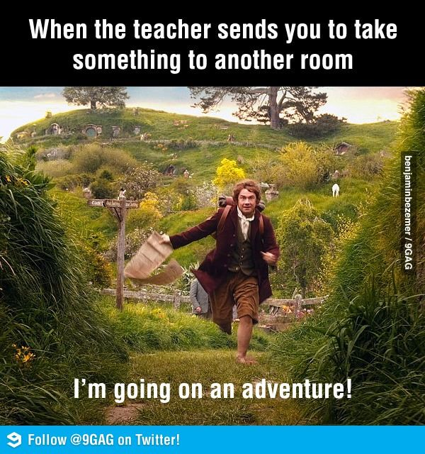 Whenever the teacher sends you to another room