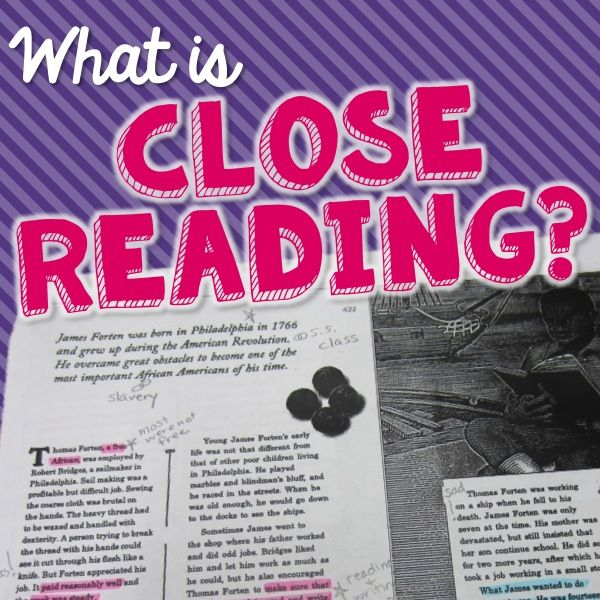What is Close Reading? Great post that explains how to incorporate close reading in your classroom and engage readers.