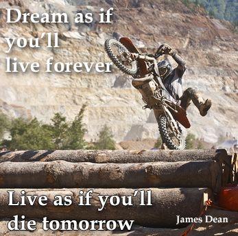 #dirt bikes #endurocross James Dean's sage wisdom