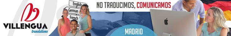 Traductores Madrid - 649 356 739 - Villengua Translations - Agencia de traducción